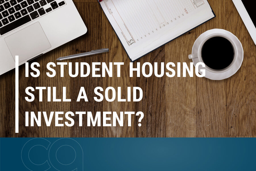 Is Student Housing Still a Solid Investment?