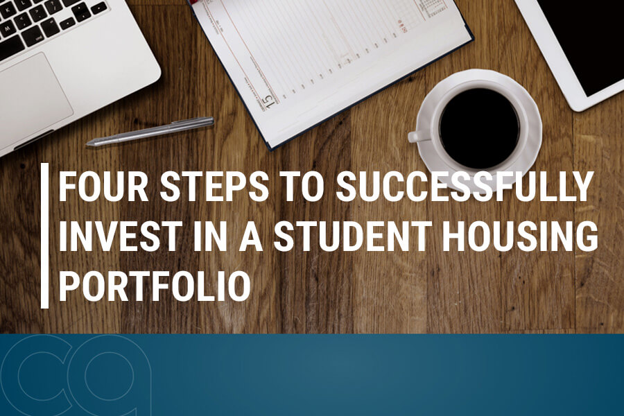 Four Steps to Successfully Invest in a Student Housing Portfolio