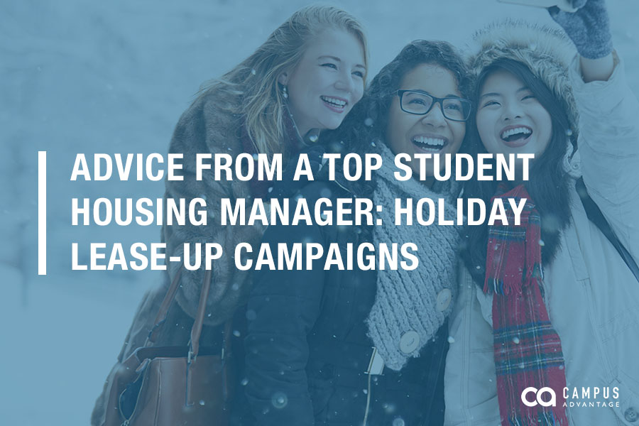 Advice from a Top Student Housing Manager: Holiday Lease-Up Campaigns