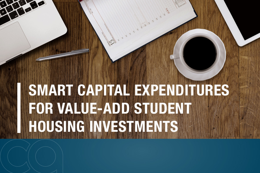 Smart Capital Expenditures for Value-Add Student Housing Investments