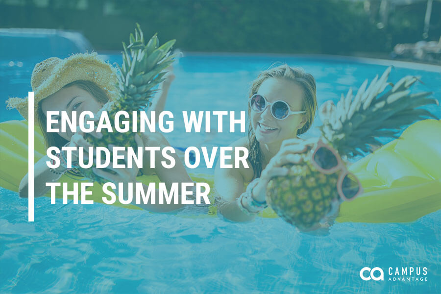 How Student Housing Property Managers Should Engage with Students Over the Summer