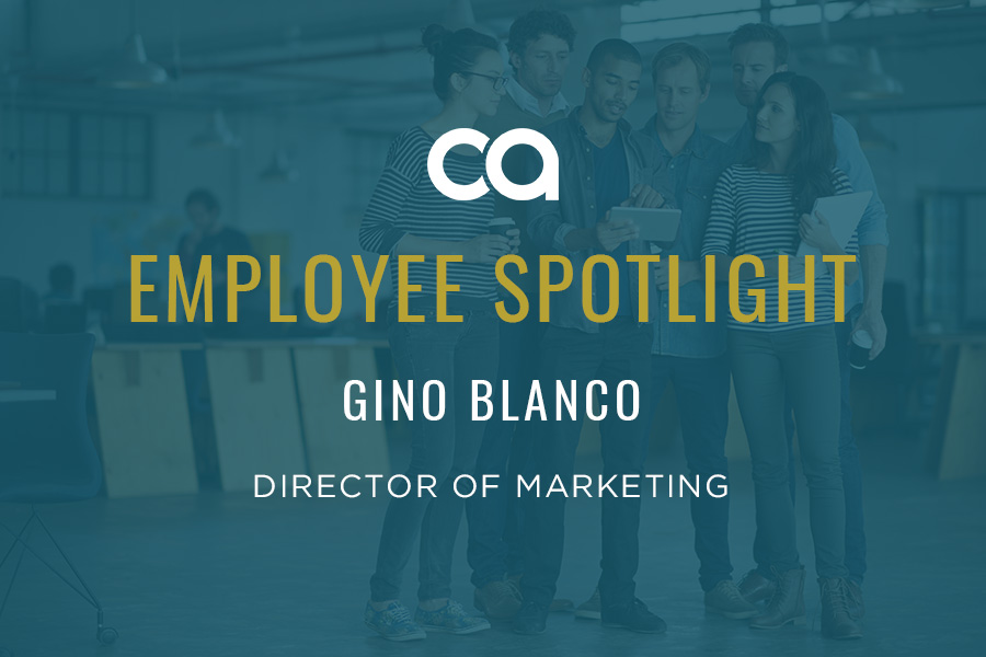 EMPLOYEE SPOTLIGHT: GINO BLANCO'S PASSION FOR PEOPLE