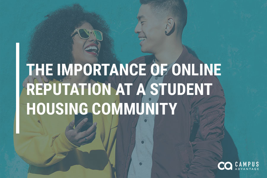 The Importance of Online Reputation at a Student Housing Community