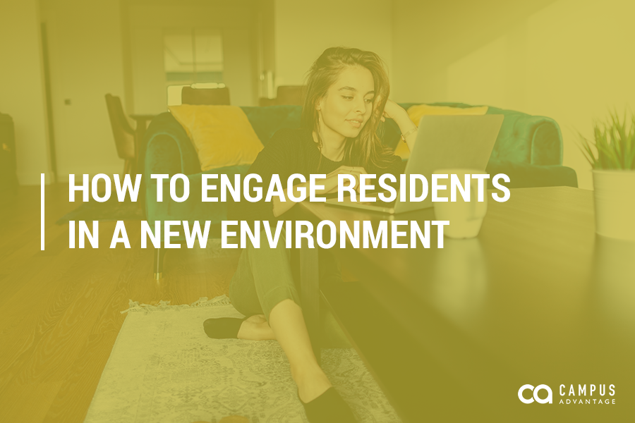 How to Engage Residents in a New Environment